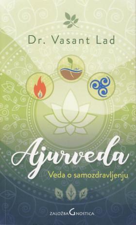 Ajurveda -Veda o samozdravljenju