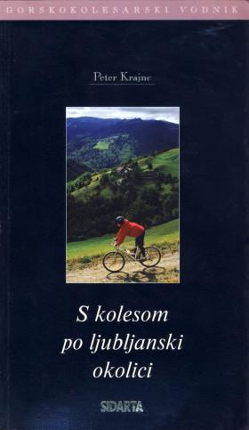 S kolesom po ljubljanski okolici